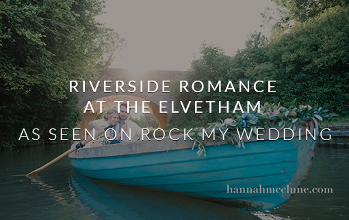 As Seen On Rock My Wedding - Riverside Romance At The Elvetham