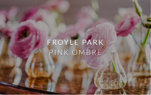 Froyle Park - Pink Ombre