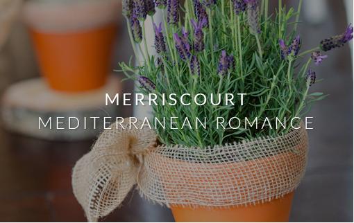 Merriscourt - Mediterranean Romance